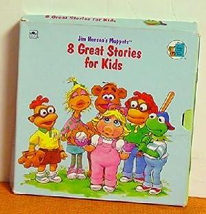 Jim Henson's Muppets 8 Great Stories for Kids: Jim Henson