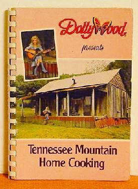 Dollywood Presents Tennessee Mountain Home Cooking
