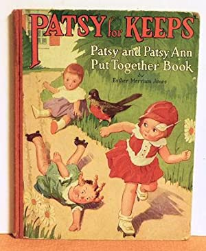 Patsy for Keeps, Patsy and Patsy Ann Put Together Book: Esther Merriam Ames