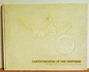 Earth: Theature Of The Universe, It Is Written Heritage Library Vol. II: Theature of the Universe, ...
