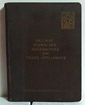 Railway Signaling Accessories And Track Appliances: Western Railroad