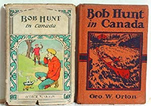 Bob Hunt in Canada: George W. Orton