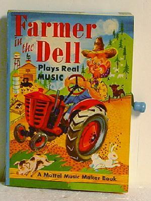 Farmer in the Dell, a Mattel Music Maker Book