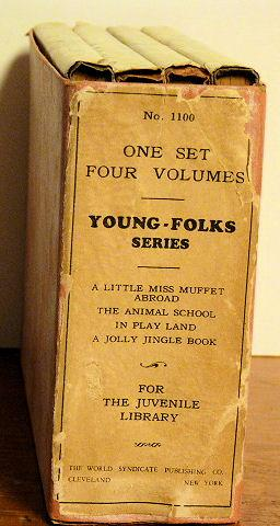 Young-Folks Series (A Little Miss Muffet Abroad, the Animal School, in Play Land & a Jolly ...