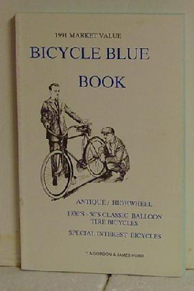 1991 Market Value Bicycle Blue Book: T. A. Gordon