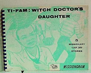 Ti-Fam: Witch Doctor's Daughter: Ruth Harner