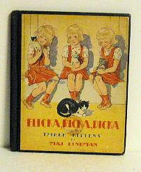 Flicka, Ricka, Dicka and the Three Kittens: Maj Lindman
