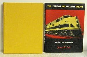 The Louisiana and Arkansas Railway: James R. Fair
