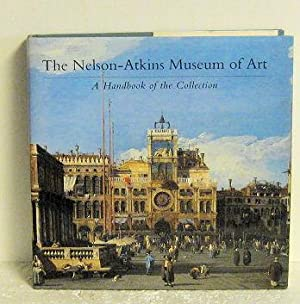 The Nelson-Atkins Museum of Art, a Handbook of the Collection: Roger Ward and Patricia J. Fidler