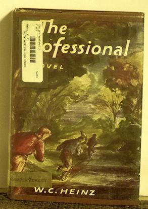 The Professional: W. C. Heinz