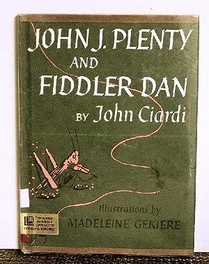 John J. Plenty And Fiddler Dan: John Ciardi