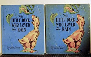 The Little Duck Who Loved the Rain: Peter Mabie