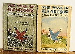 The Tale of Old Mr. Crow: Arthur Scott Bailey