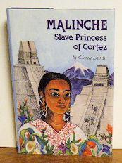 Malinche Slave Princess of Cortez: Gloria Duran