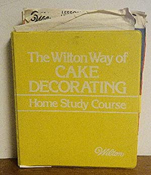 The Wilton Way of Cake Decorating Home Study Course: Wilton