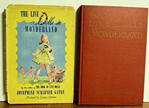 The Live Dolls in Wonderland: Josephine Scribner Gates