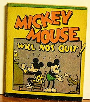Mickey Mouse Will Not Quit: Walt Disney