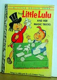 Little Lulu and Her Magic Tricks: Marjorie Henderson Buell