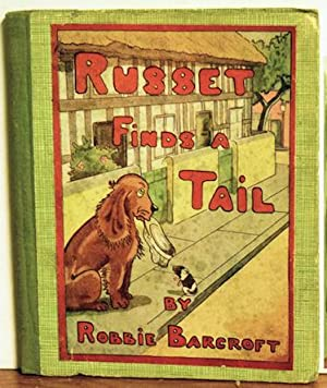 Russet Finds a Tail: Robbie Barcroft