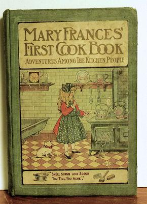 Mary Frances First Cook Book: Jane Eayre Fryer