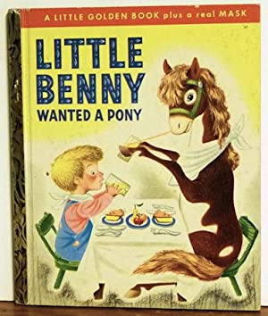 Little Benny Wanted a Pony with Mask: Oliver O'Conner Barrett