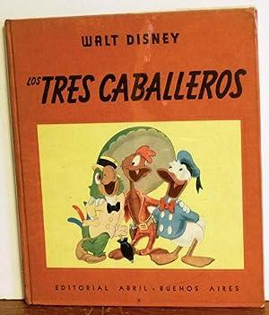 Los Tres Cabelleros: Walt Disney