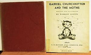 Gabriel Churchkitten And The Moths: Margot Austin