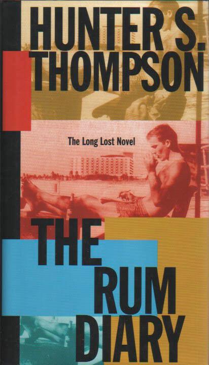 The Rum Diary. Thompson, Hunter S. Hardcover
