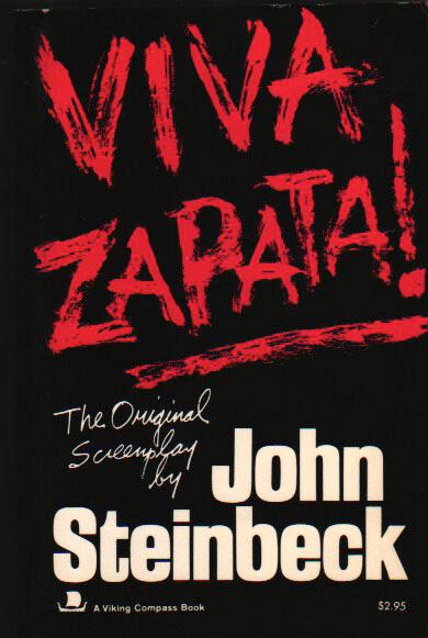 Viva Zapata!. Steinbeck, John. Softcover