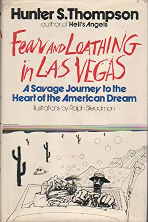 Fear and Loathing in Las Vegas.: Thompson, Hunter S.