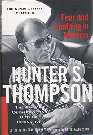Fear and Loathing in America.: Thompson, Hunter S.