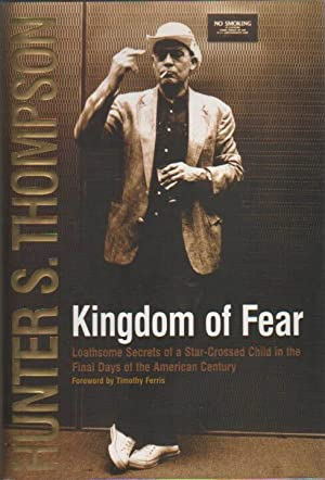 Kingdom of Fear.: Thompson, Hunter S.