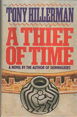 A Thief of Time.: Hillerman, Tony.