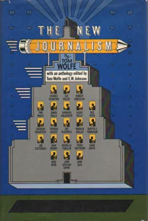 The New Journalism.: Wolfe, Tom.