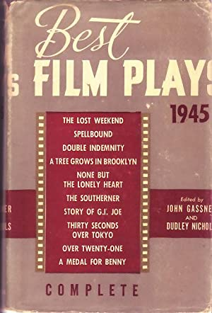 Best Film Plays - 1945.: Gassner, John and