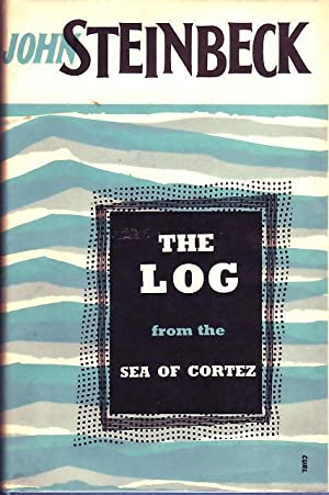 The Log From The Sea of Cortez.: Steinbeck, John.