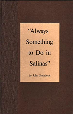 Always Something to Do in Salinas.: Steinbeck, John.