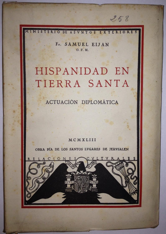 Resultado de imagen de Samuel, Hispanidad en Tierra Santa. Actuación diplomática. Madrid,