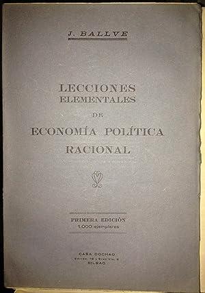 LECCIONES DE ECONOMIA POLITICA RACIONAL: BALLVE, J.