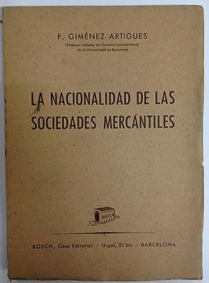 LA NACIONALIDAD DE LAS SOCIEDADES MERCANTILES: GIMENEZ ARTIGUES, F.