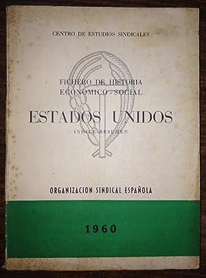 FICHERO DE HISTORIA ECONOMICA-SOCIAL. ESTADOS UNIDOS. Indice: CENTRO DE ESTUDIOS