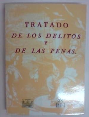 TRATADO DE LOS DELITOS Y DE LAS: MARQUES DE BECCARIA