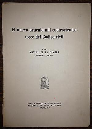 EL NUEVO ARTICULO MIL CUATROCIENTOS TRECE DEL: CAMARA ALVAREZ, Manuel