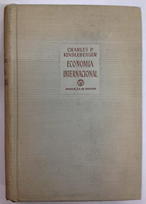 ECONOMIA INTERNACIONAL. Traducido del inglés por Anselmo: KINDLEBERGER, Charles P.