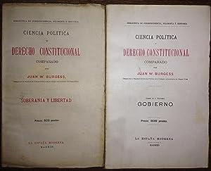 CIENCIA POLITICA Y DERECHO CONSTITUCIONAL COMPARADO. Tomo I: Soberanía y Libertad. Tomo II: ...