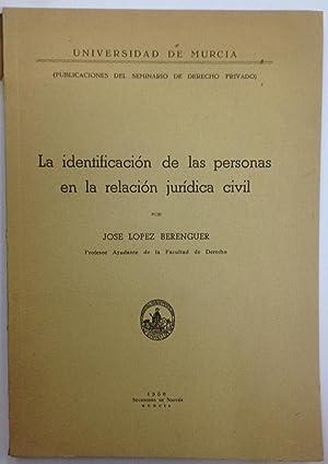 LA IDENTIFICACION DE LAS PERSONAS EN LA: LOPEZ BERENGUER, José