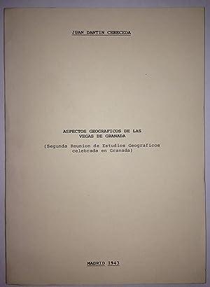 ASPECTOS GEOGRAFICOS DE LAS VEGAS DE GRANADA. (Pub. en la 2ª reunión de E. Geogr&aacute...