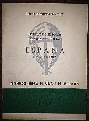 FICHERO DE HISTORIA ECONOMICO-SOCIAL DE ESPAÑA: CENTRO DE ESTUDIOS