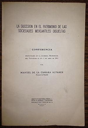 LA SUCESION EN EL PATRIMONIO DE LAS: CAMARA ALVAREZ, Manuel