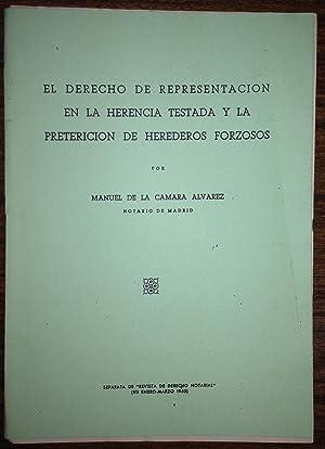 EL DERECHO DE REPRESENTACION EN LA HERENCIA: CAMARA ALVAREZ, Manuel